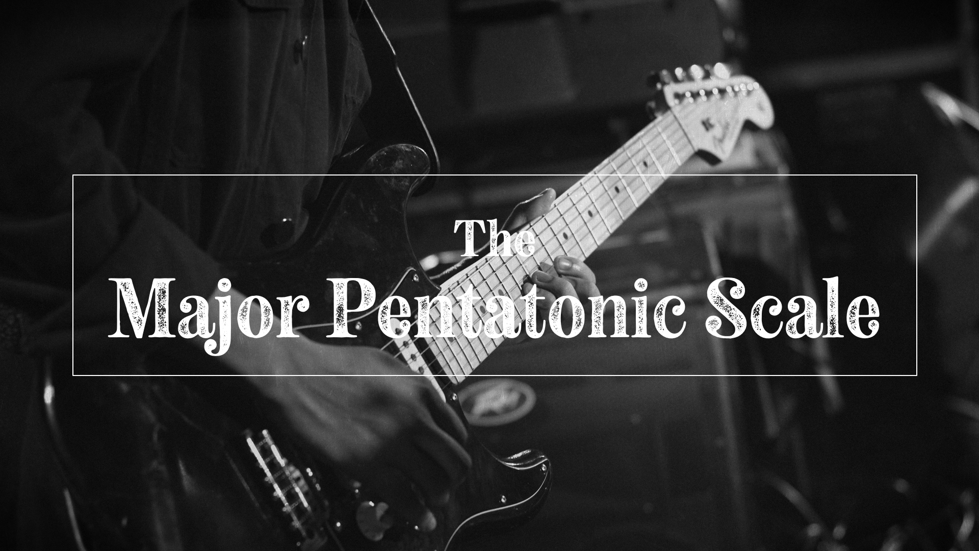 Major pentatonic scale on guitar