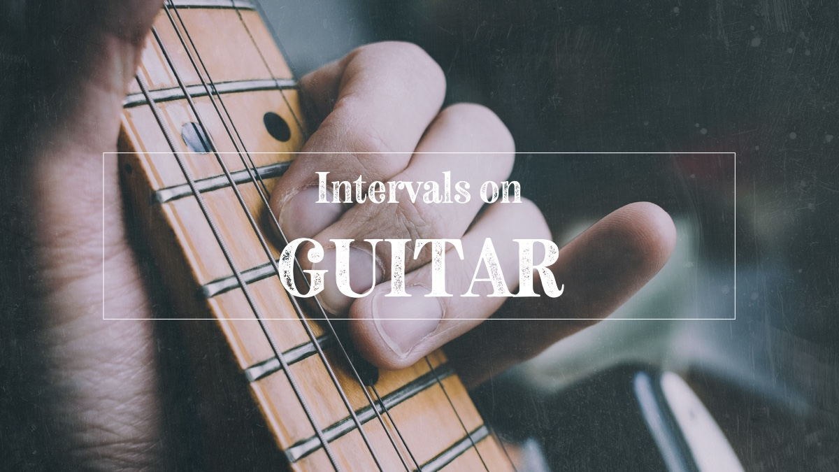 Intervals on the guitar
