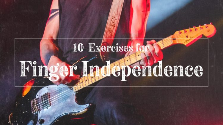 Finger independence exercises