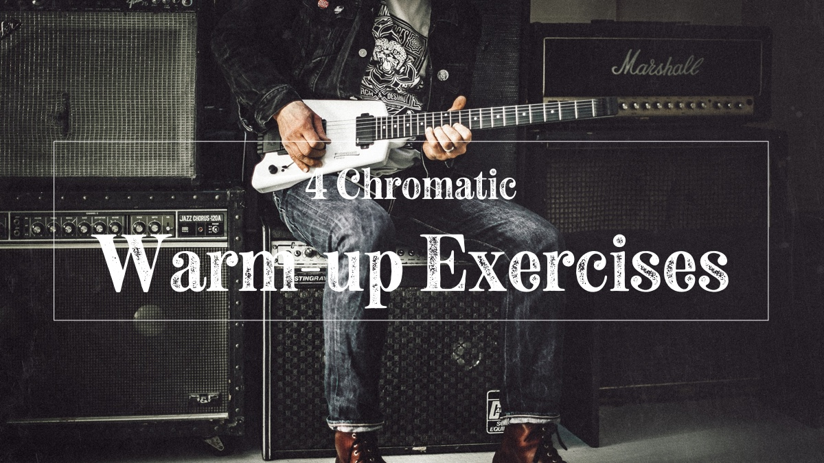 Chromatic warm up exercises