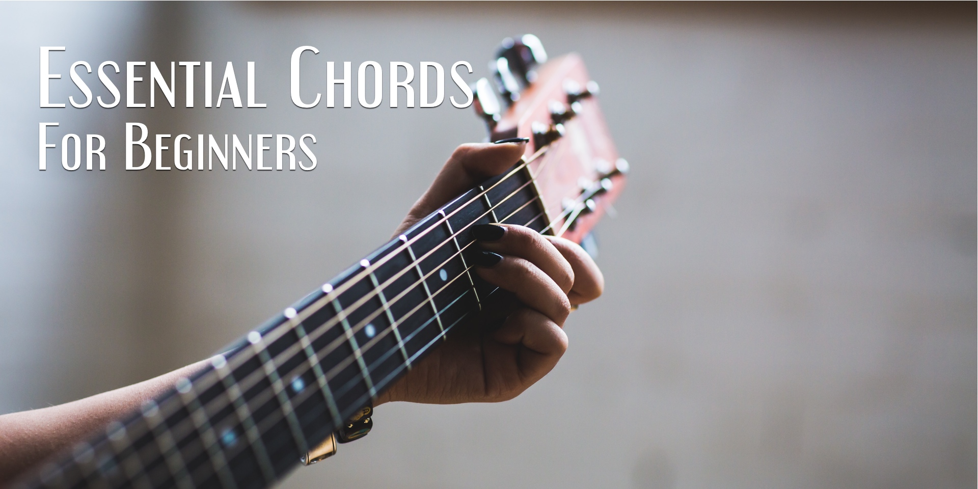 Essential guitar chords for beginners