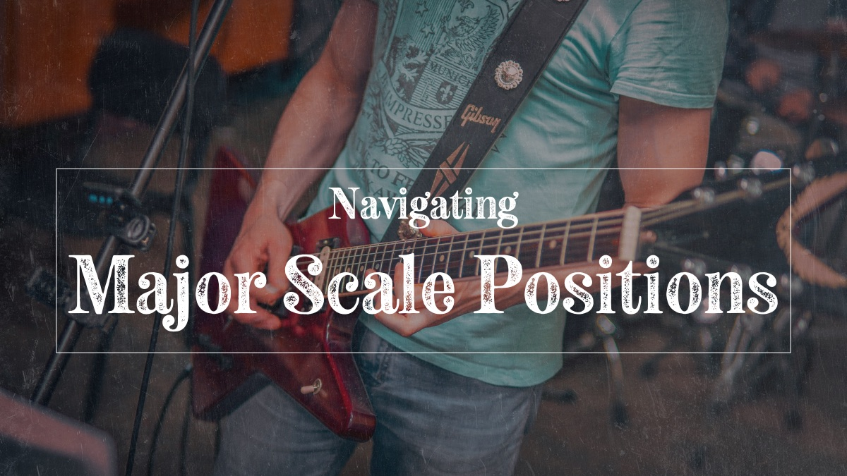 Navigating major scale positions by root note