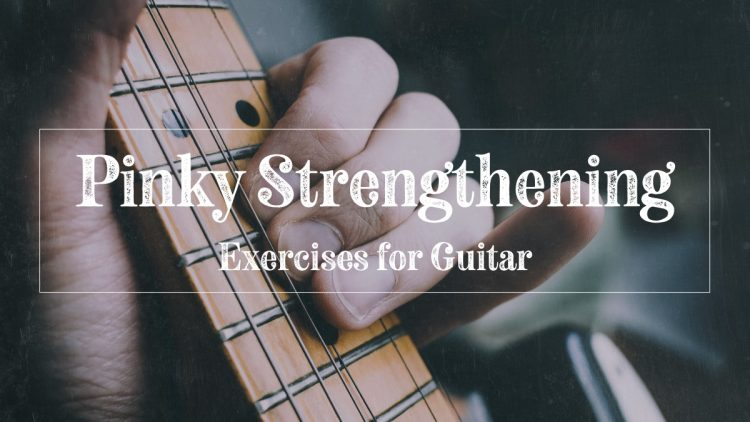 Guitarist doing pinky strengthening exercises on guitar