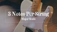 3 notes per string major scale