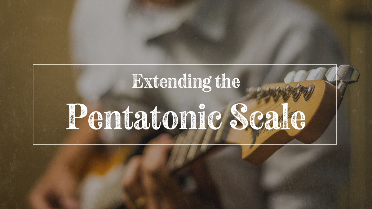 Pentatonic scale extensions, guy playing guitar