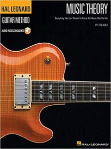 Music Theory for Guitarists: Everything You Ever Wanted to Know But Were Afraid to Ask