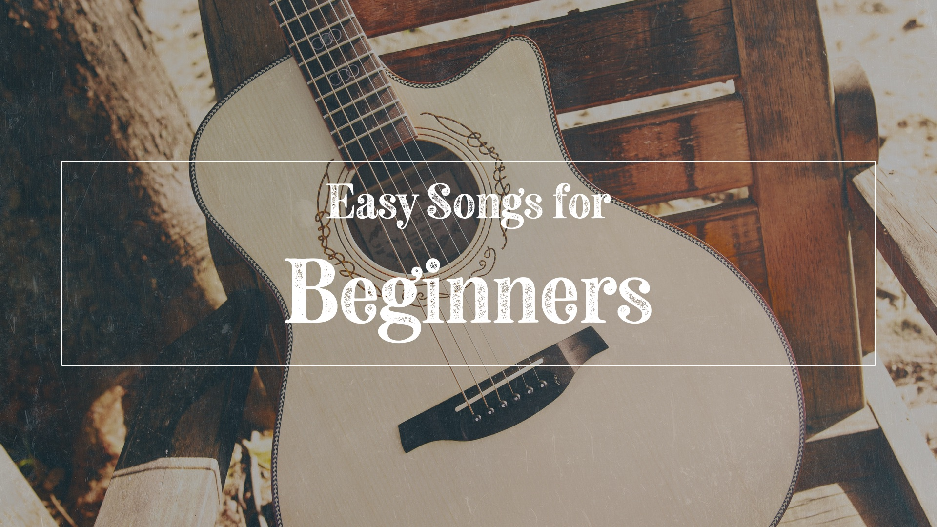 Easy songs with guitar chords - acoustic guitar