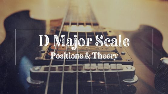 D major scale hero image of guitar